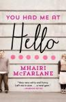You Had Me At Hello - Mhairi McFarlane