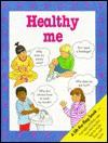 Healthy Me - Angela Royston
