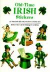 Old-Time Irish Stickers: 20 Pressure-Sensitive Designs - Carol Belanger-Grafton, Grafton