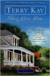 Taking Lottie Home: A Novel - Terry Kay