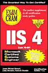MCSE IIS 4 Exam Cram Adaptive Testing Edition: Exam: 70-087 - James Michael Stewart, Ramesh Chandak, Libby Chovanec
