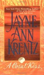 A Coral Kiss - Jayne Ann Krentz