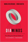 Diaminds: Decoding the Mental Habits of Successful Thinkers (Rotman-UTP Publishing) - Mihnea C. Moldoveanu, Roger L. Martin