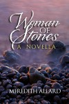 Woman of Stones - Meredith Allard