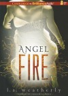 Angel Fire - L.A. Weatherly, Cassandra Campbell