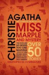 Miss Marple and Mystery: The Complete Short Stories - Agatha Christie