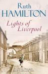 Lights of Liverpool - Ruth Hamilton