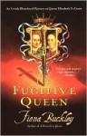 Fugitive Queen - Fiona Buckley