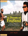 A Dream of England: Landscape, Photography, and the Tourist's Imagination - John Taylor