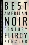 The Best American Noir of the Century - James Ellroy