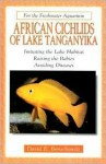 African Cichlids of Lake Tanganyika (For the Freshwater Aquarium) - David E. Boruchowitz