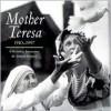 Mother Teresa, 1910-1997 - Joanna Hurley
