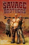 The Savage Brothers - Andrew Cosby, Johanna Stokes