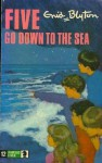 Five Go Down to the Sea (Famous Five, #12) - Enid Blyton, Eileen A. Soper