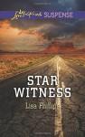 Star Witness (Love Inspired Suspense) - Lisa Phillips