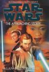 "The Approaching Storm (""Star Wars"") - Alan Dean Foster"