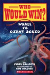 Whale vs. Giant Squid - Jerry Pallotta, Rob Bolster