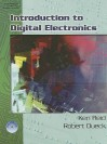 Introduction to Digital Electronics [With CDROM] - Ken Reid, Robert Dueck