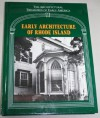 Early Architecture of Rhode Island (Architectural Treasures of Early America Vol. 6) - Lisa C. Mullins