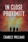 In Close Proximity - Charles Williams