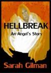 Hellbreak - Sarah Gilman