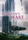 Newton's Wake : A Space Opera - Ken MacLeod
