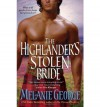 The Highlander's Stolen Bride - Melanie George