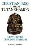 L'affare Tutankhamon - Christian Jacq, Francesco Saba Sardi