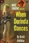 When Dorinda Dances - Brett Halliday, Robert McGinnis