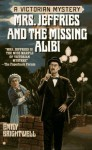 Mrs. Jeffries and the Missing Alibi - Emily Brightwell