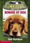 Beware Of Dog - Bob Balaban