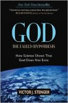 God -- the Failed Hypothesis - Victor J. Stenger