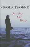 On a Day Like Today (Audio) - Nicola Thorne, Frances Jeater