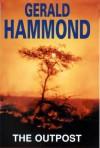 The Outpost - Gerald Hammond