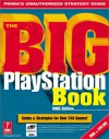 The Big PlayStation Book: 2001 Edition: Prima's Unauthorized Strategy Guide - Michael Knight, Christine Cain