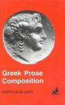 Greek Prose Composition - North, A.E. Hillard