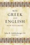Greek and English New Testament-NIV - John R. Kohlenberger III