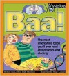Baa!: The Most Interesting Book You'll Ever Read about Genes and Cloning - Cynthia Nicolson, Rose Cowles