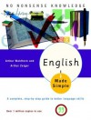 English Made Simple, Revised Edition: A Complete, Step-by-Step Guide to Better Language Skills - Arthur Waldhorn, Arthur Zeiger