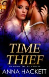 Time Thief - Anna Hackett