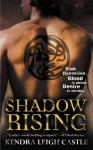 Shadow Rising - Kendra Leigh Castle