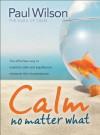 Calm: No Matter What - Paul Wilson
