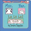 Moo, Baa, La La La!: Special 30th Anniversary Edition! (Board Book) - Sandra Boynton