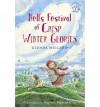 Nell's Festival of Crisp Winter Glories - Glenda Millard, Stephen Michael King