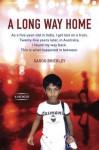 A Long Way Home: A Memoir - Saroo Brierley