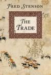 The Trade - Fred Stenson