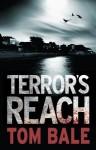 Terror's Reach - Tom Bale