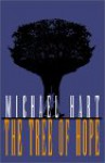 The Tree of Hope - Michael H. Hart