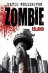 Zombie Island - David Wellington