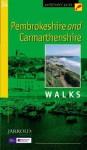 Pembrokeshire and Carmarthenshire Walks (Ordnance Survey Pathfinder Guides) - Jarrold Publishing